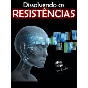 Dissolvendo as Resist�ncias