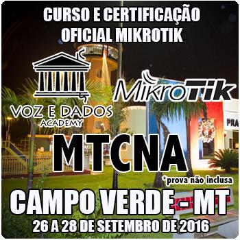 Campo Verde - MT - Curso e Certifica��o Oficial Mikrotik - MTCNA