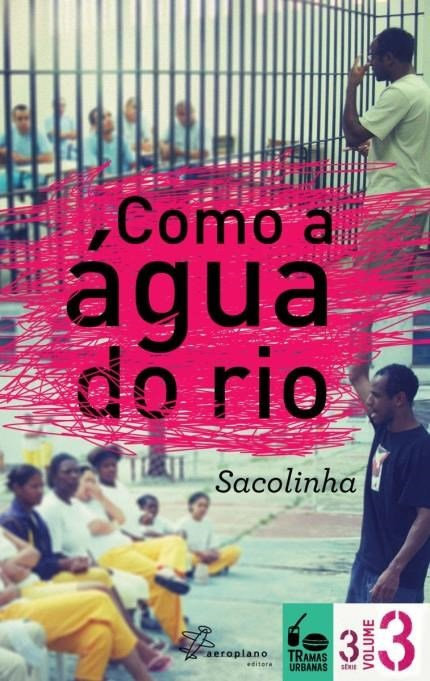 Como A �gua do Rio