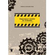 Seguran�a e Sa�de do Trabalho: normas regulamentadoras