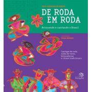 De Roda em Roda: Brincando e Cantando o Brasil (com CD) - TECA ALENCAR DE BRITO