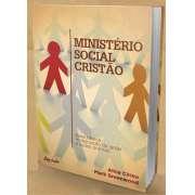 MINIST�RIO SOCIAL CRIST�O NA IGREJA LOCAL